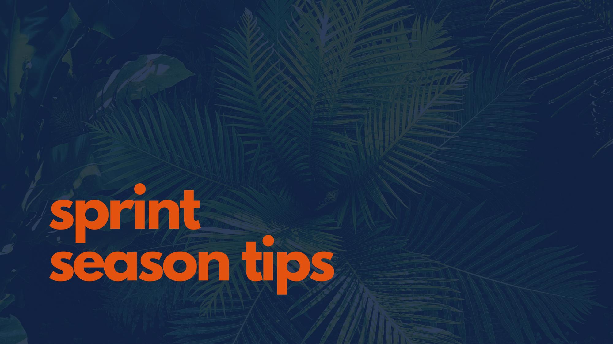 sprint season tips