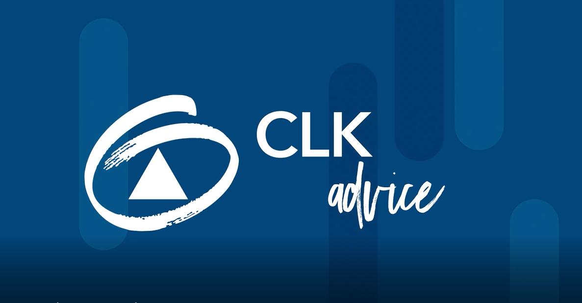 CLK Advice Series - Episode #1